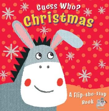 Christmas : a flip-the-flap book - Christina Goodings