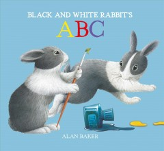 Black and White Rabbit's ABC - Alan Baker