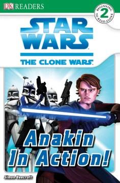 Star Wars, the clone wars. Anakin in action! - Simon Beecroft