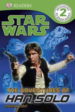 Star Wars : the adventures of Han Solo - Lindsay Kent