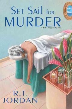 Set sail for murder - Richard Tyler Jordan