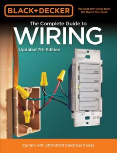 Complete Guide to Wiring : Current With 2017-2020 Electrical Codes -  Cool Springs Press (COR)