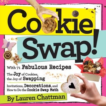 Cookie swap! - Lauren Chattman