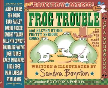 Frog trouble deluxe songbook  - Sandra Boynton
