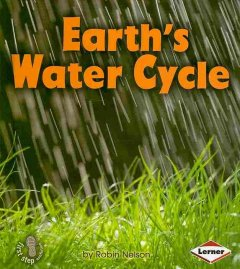 Earth's water cycle - Robin Nelson