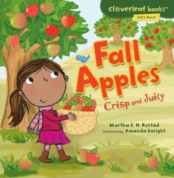 Fall apples : crisp and juicy - Martha E. H. (Martha Elizabeth Hillman) Rustad
