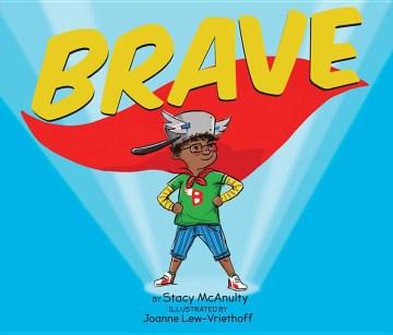 Brave - Stacy McAnulty