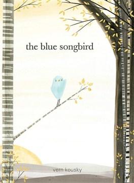 The blue songbird - Vern Kousky