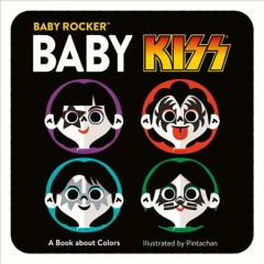 Baby Kiss : A Book About Colors -  Running Press (COR); Pintachan (ILT)