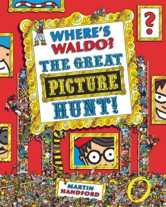Where's Waldo? : the great picture hunt! - Martin Handford