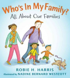Who's in My Family? : All About Our Families - Robie H.; Westcott Harris
