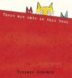 There are cats in this book - Viviane Schwarz