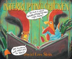 Interrupting chicken (Ages 4-6) - David Ezra Stein