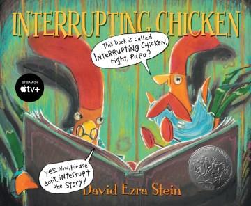 Interrupting chicken (Ages 4-6) - David Ezra Stein