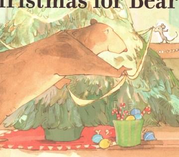 A Christmas for Bear - Bonny Becker