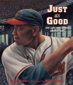 How Larry Doby changed America's game - Chris Crowe