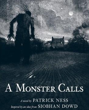 A monster calls : a novel - Patrick Ness