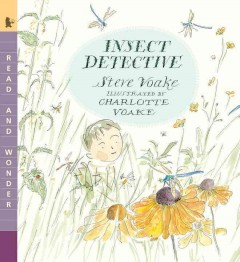 Insect detective - Steve Voake
