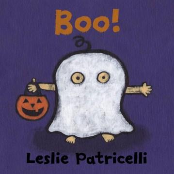Boo! - Leslie Patricelli