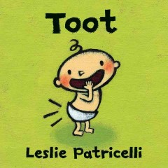 Toot - Leslie Patricelli