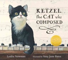 Ketzel, the cat who composed - Leslea Newman