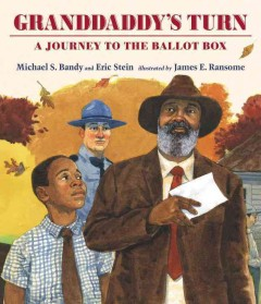 Granddaddy's turn : a journey to the ballot box - Michael S Bandy