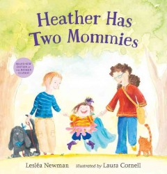 Heather has two mommies - Lesléa Newman