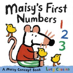 Maisy's first numbers - Lucy Cousins