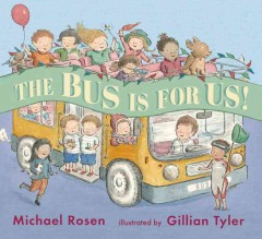 The bus is for us! - Michael Rosen