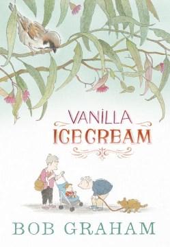Vanilla ice cream - Bob Graham