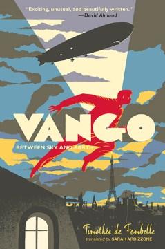 Vango. Between sky and earth - Timothée de Fombelle