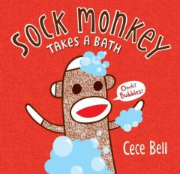 Sock Monkey takes a bath - Cece Bell