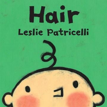 Hair - Leslie.author Patricelli