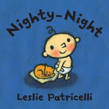 Nighty-night - Leslie. author Patricelli