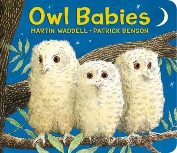 Owl babies - Martin Waddell