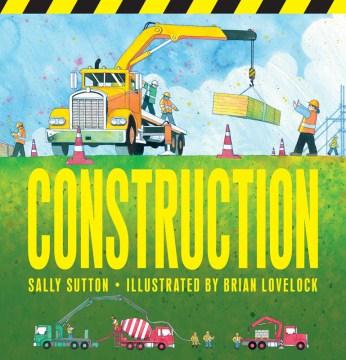 Construction - Sally Sutton