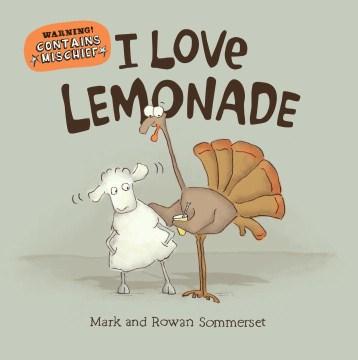 I love lemonade - Mark Sommerset