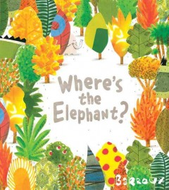 Where's the elephant? - illustrator Barroux