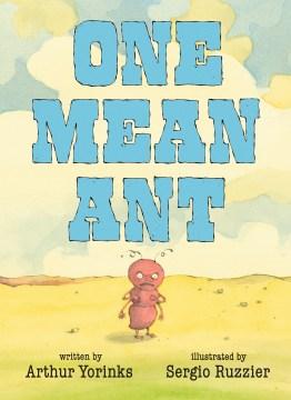 One mean ant - Arthur Yorinks