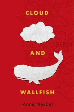 Cloud and Wallfish - Anne author Nesbet