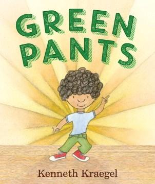Green pants - Kenneth Kraegel