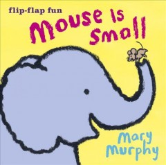 Mouse is small - Mary Murphy