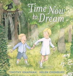 Time Now to Dream - Timothy/ Oxenbury Knapman