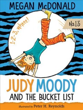 Judy Moody and the bucket list - Megan McDonald