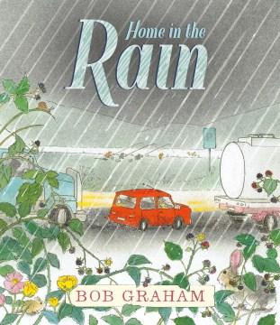 Home in the rain - Bob Graham
