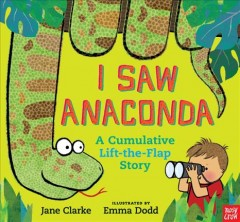 I saw anaconda - Jane Clarke