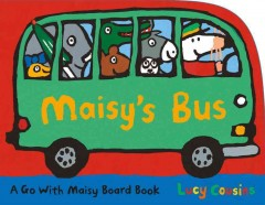 Maisy's bus - Lucy Cousins