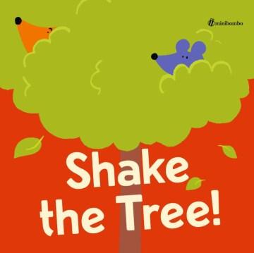Shake the tree! - Chiara Vignocchi