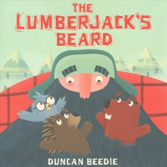 The lumberjack's beard - Duncan Beedie