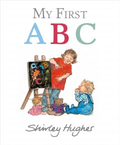 My first ABC - Shirley Hughes